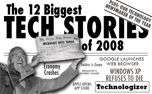 Technologizer's Top Stories of 2008