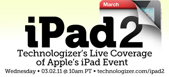 Apple iPad 2 Event Live Blog Coverage