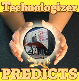 Technologizer Predicts